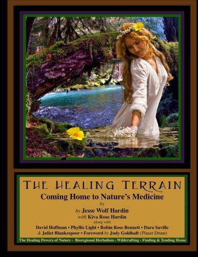 Jesse Hardin The Healing Terrain Coming Home To Nature's Medicine