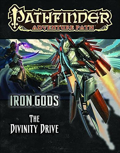 Crystal Fraiser Pathfinder Adventure Path Iron Gods Part 6 The Divinity Drive