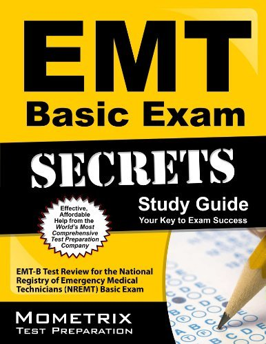 Emt Exam Secrets Test Prep Team Emt Basic Exam Secrets Study Guide Emt B Test Review For The National Registry Of Em