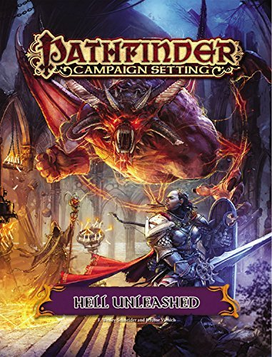 F. Wesley Schneider Pathfinder Campaign Setting Hell Unleashed