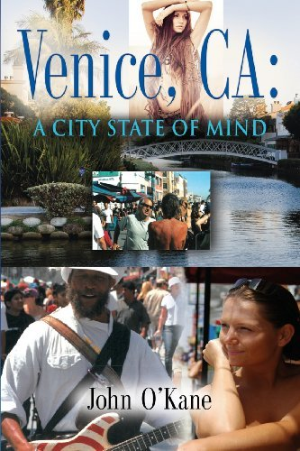 John O'kane Venice Ca A City State Of Mind
