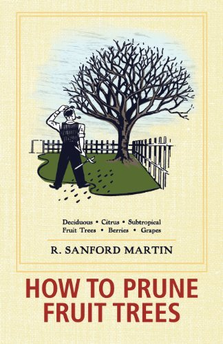 R. Sanford Martin How To Prune Fruit Trees Twentieth Edition