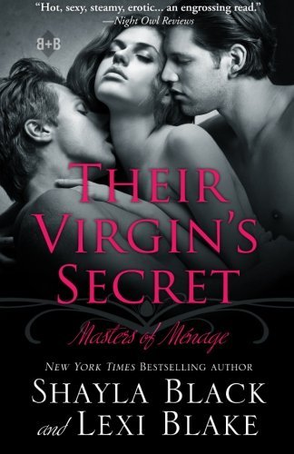 Shayla Black Their Virgin's Secret Masters Of Menage Book 2