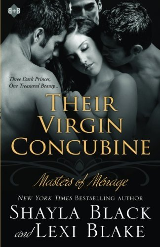 Shayla Black Their Virgin Concubine Masters Of Menage Book 3