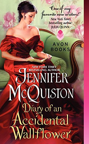 Jennifer Mcquiston Diary Of An Accidental Wallflower The Seduction Diaries