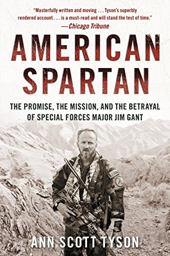 Ann Scott Tyson American Spartan The Promise The Mission And The Betrayal Of Spe