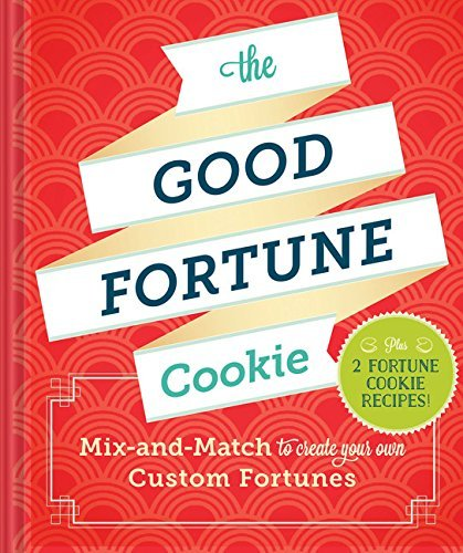 Chronicle Books The Good Fortune Cookie Mix And Match To Create Your Own Custom Fortunes