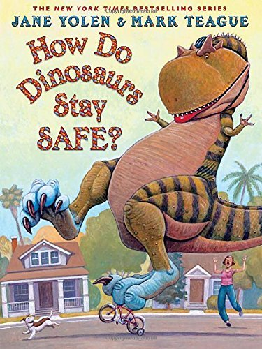 Jane Yolen How Do Dinosaurs Stay Safe?