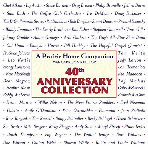 Garrison Keillor Prairie Home Companion 40th Anniversary Collection