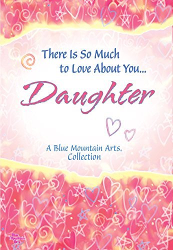 Patricia Wayant There Is So Much To Love About You... Daughter