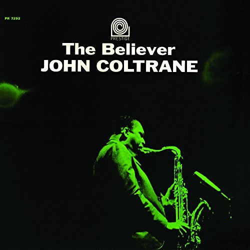 John Coltrane Believer Lp