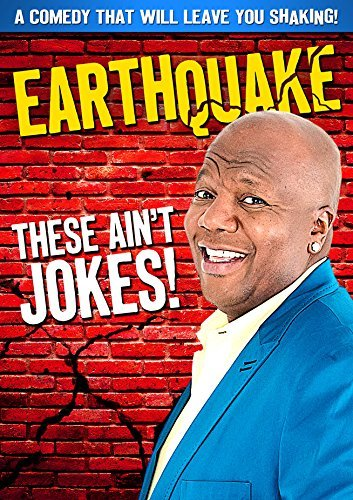 Earthquake These Ain't Jokes Earthquake These Ain't Jokes