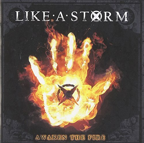 Like A Storm Awaken The Fire