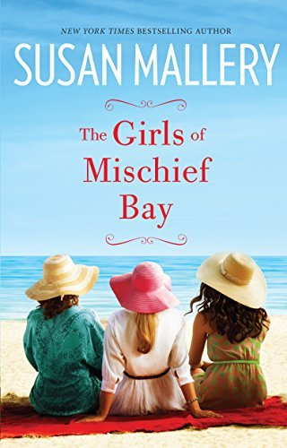 Susan Mallery The Girls Of Mischief Bay Large Print