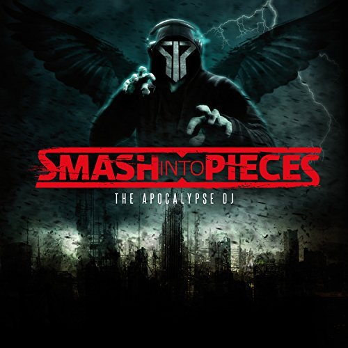 Smash Into Pieces Apocalypse Dj