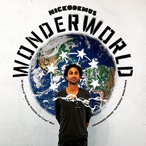 Nickodemus Wonderworld 10 Years Of Paint