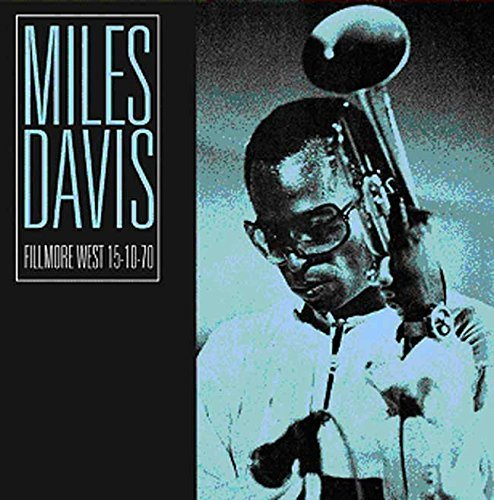 Miles Davis Fillmore West 10 15 70