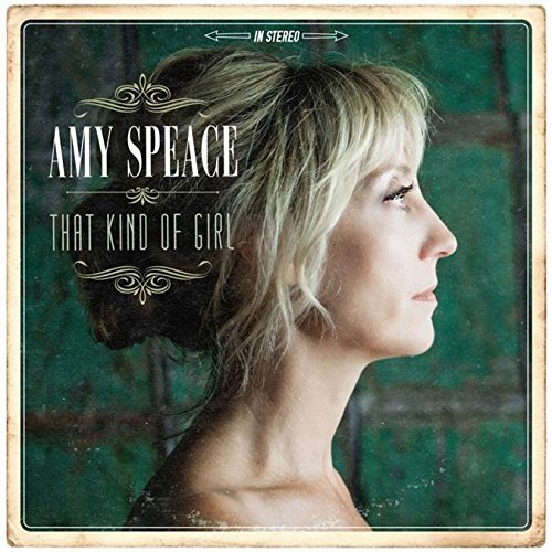 Amy Speace That Kind Of Girl