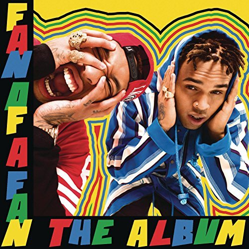 Chris Brown X Tyga Fan Of A Fan The Album Explicit