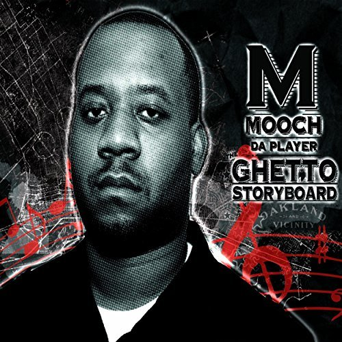 Mooch Da Player Ghetto Storyboard