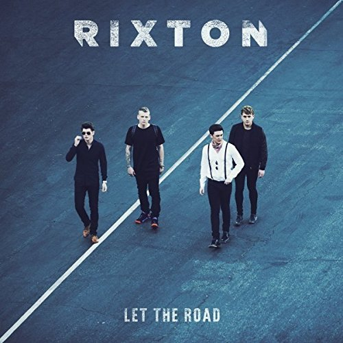 Rixton Let The Road