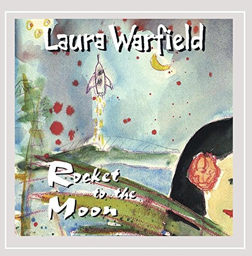 Laura Warfield Rocket To The Moon
