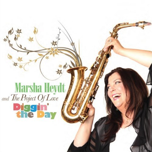 Marsha Heydt & The Project Of Diggin The Day