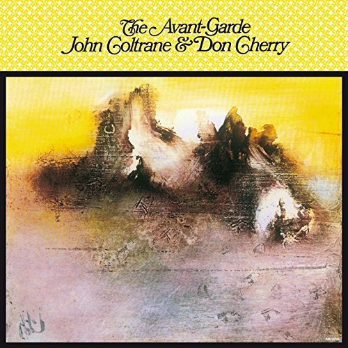 Coltrane John & Don Cherry Avant Garde The Avant Garde