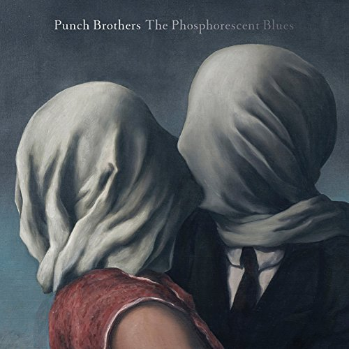 Punch Brothers The Phosphorescent Blues 2lp