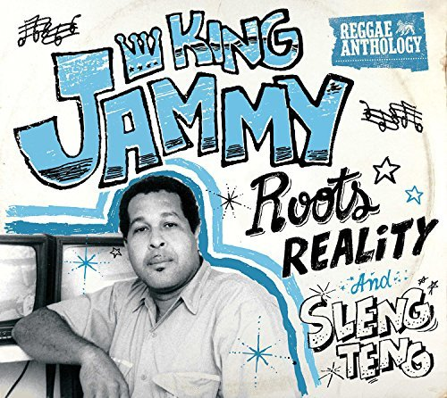 King Jammy Roots Reality & Sleng Teng