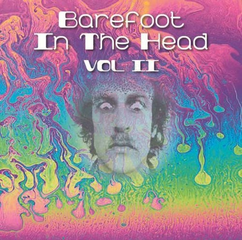 Barefoot In The Head Vol. 2 Barefoot In The Head