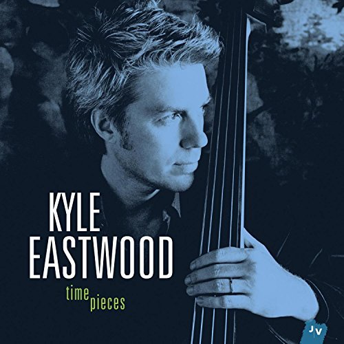 Kyle Eastwood Time Pieces