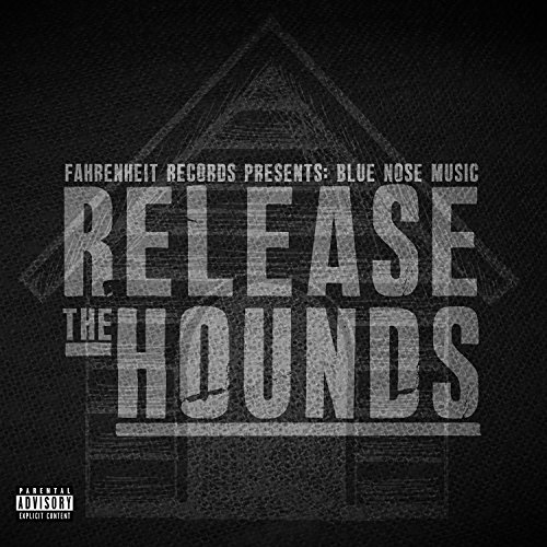 Blue Nose Music Release The Hounds