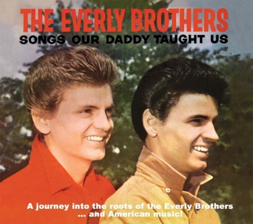 Everly Brothers Songs Our Daddy Taught Us Bonu 2 CD