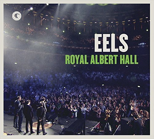 Eels Royal Albert Hall Explicit Version