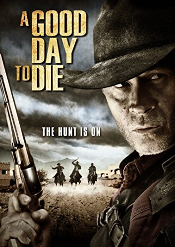 Good Day To Die Good Day To Die DVD Nr