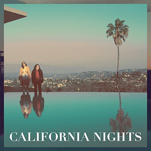Best Coast California Nights California Nights