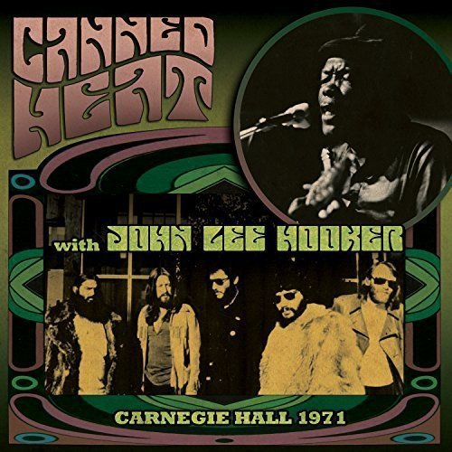 Canned Heat Carnegie Hall 1971