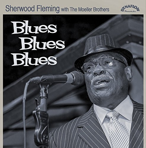 Sherwood Fleming Blues Blues Blues