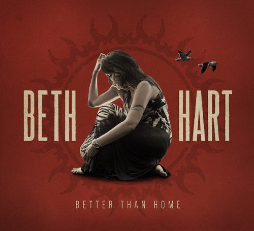 Beth Hart Better Than Home Digipak
