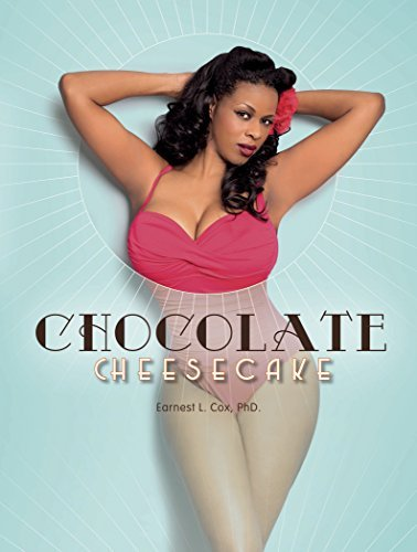 Earnest L. Cox Chocolate Cheesecake Celebrating The Modern Black Pin Up