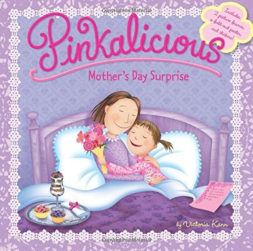 Victoria Kann Pinkalicious Mother's Day Surprise