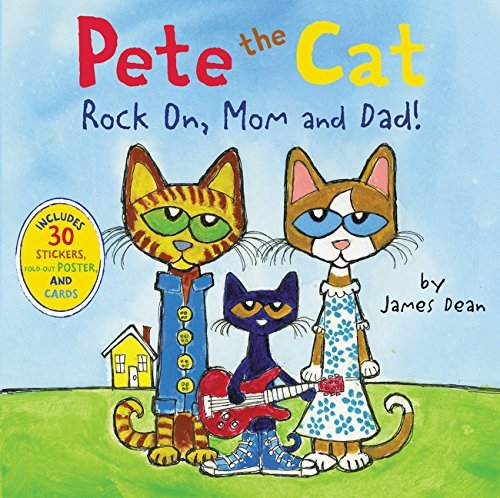 James Dean Pete The Cat Rock On Mom And Dad!