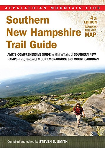 Steven D. Smith Southern New Hampshire Trail Guide Amc's Comprehensive Guide To Hiking Trails Featu 0004 Edition;