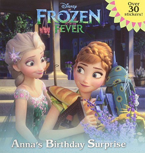 Random House Disney Frozen Fever Anna's Birthday Surprise (disney Frozen)