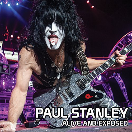 Paul Stanley Alive & Exposed