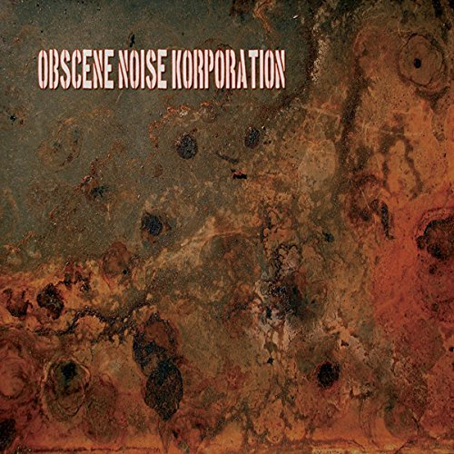 Obscene Noise Korporation Primitive Terror Action Rape