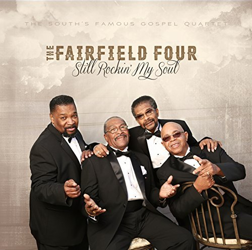 Fairfield Four Still Rockin My Soul
