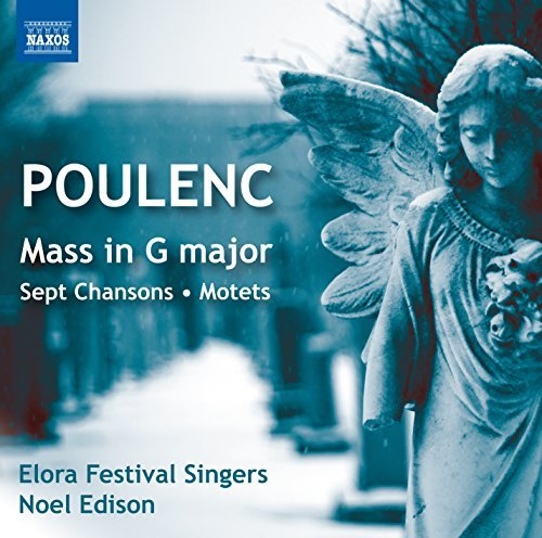 Poulenc Elora Festival Singe Sept Chansons Mass In G Mo