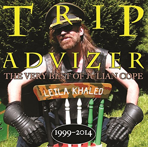 Julian Cope Trip Advizer (very Best Of Jul